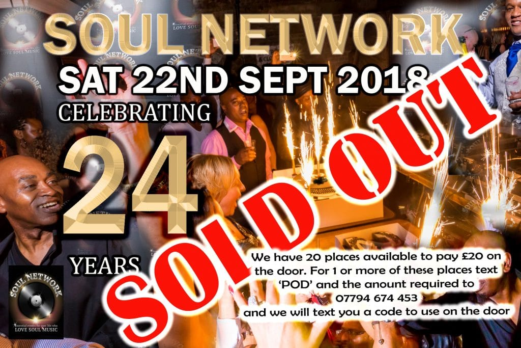 SOLD OUT soul network 24th birthday Flyer