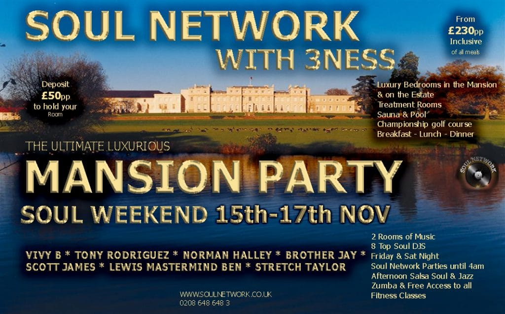 1 FLYERWokefield-Park-Soul Network Mansion Party WEEKEND FLYER