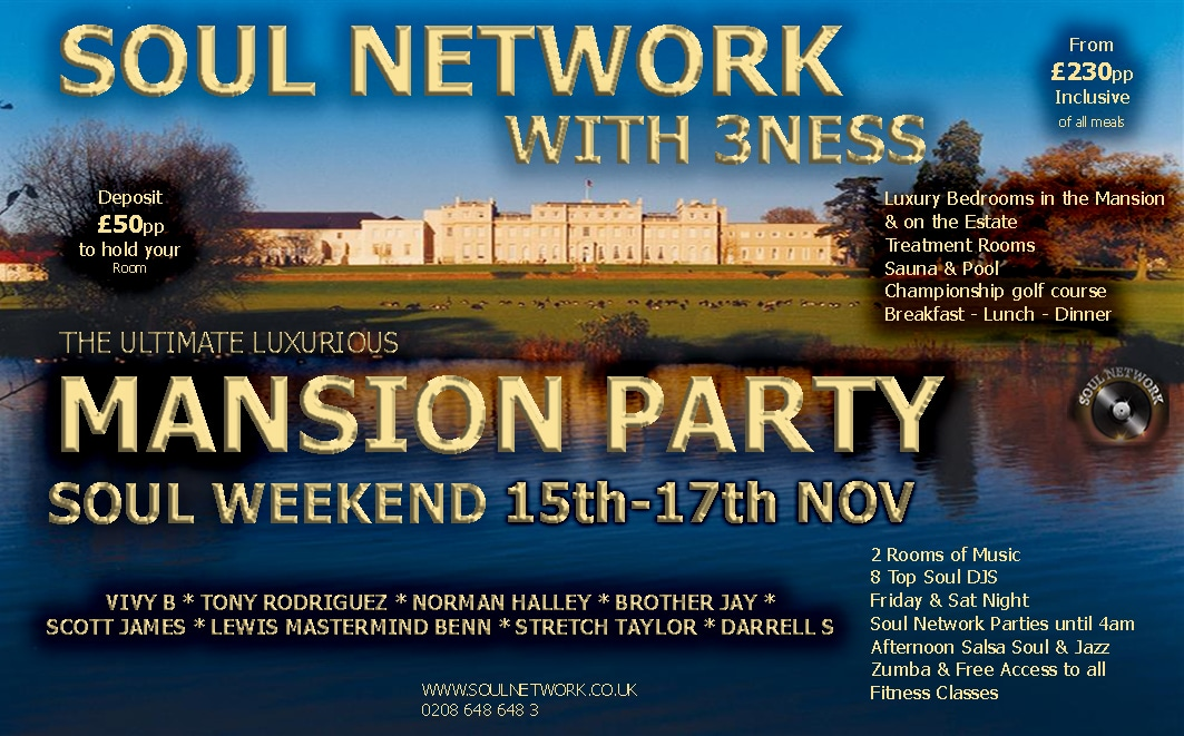 Wokefield-Park-Soul Network Mansion Party WEEKEND FLYER UPDATED