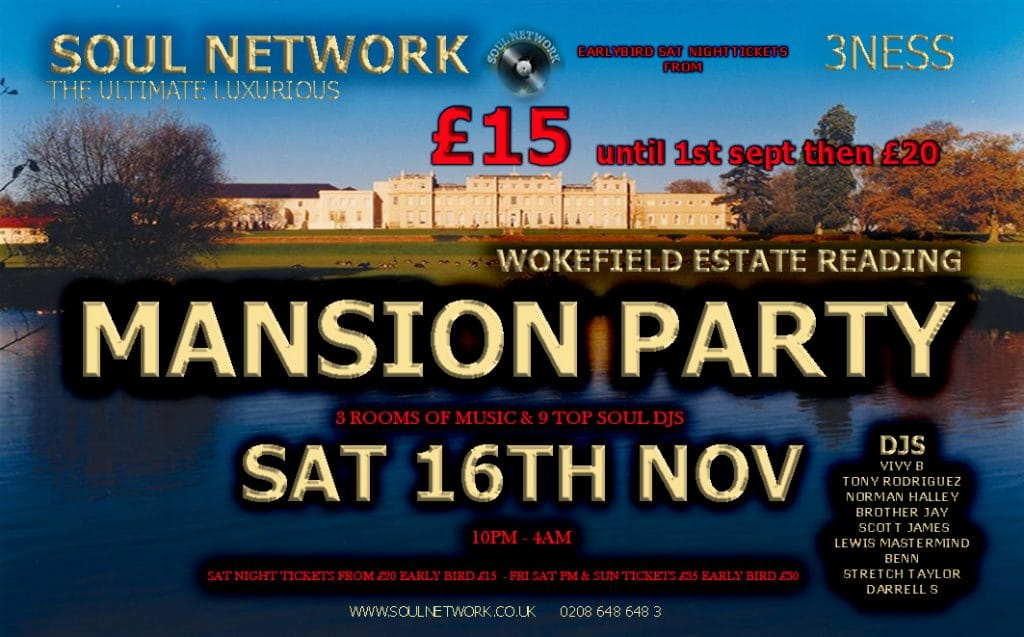 tickets Wokefield-Park-Soul Network Mansion Party sATURDAY NIGHT ONLY