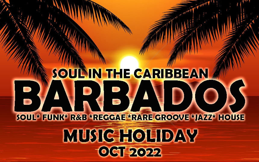 Soul in the Caribbean Barbados oct 2022
